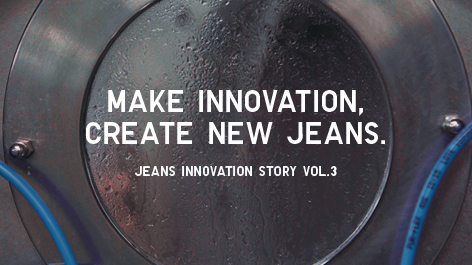 JEANS INNOVATION STORY VOL.3